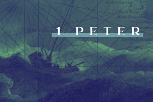 Berean Bible Church Sermon Series 1 Peter